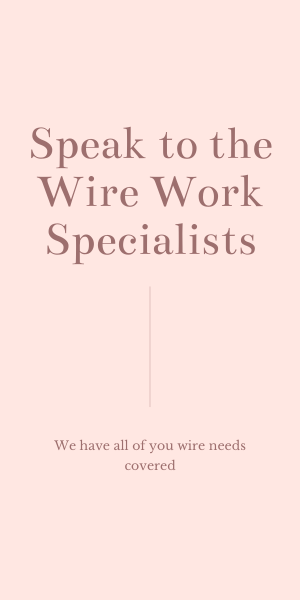 Wire work specialists